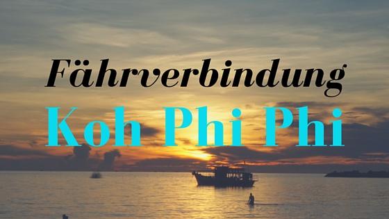 Fährverbindungen Koh Phi Phi