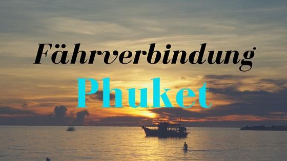 Fährverbindungen Phuket