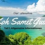 Der Ultimative Koh Samet Guide: Teil 1: Allgemeine Informationen