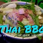 Thai BBQ – Das thailändische Fondue
