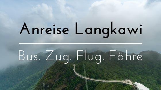 Anreise Langkawi