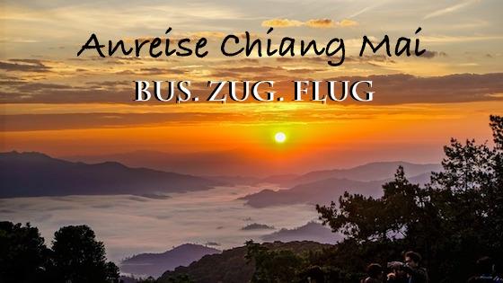 Anreise Chiang Mai