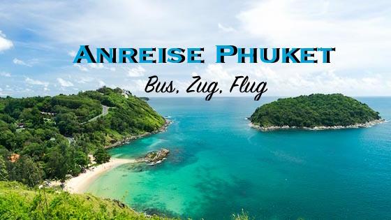 Anreise Phuket